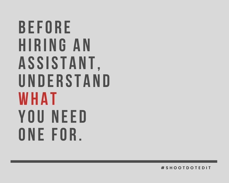 Infographic stating before hiring an assistant, understand what you need one for