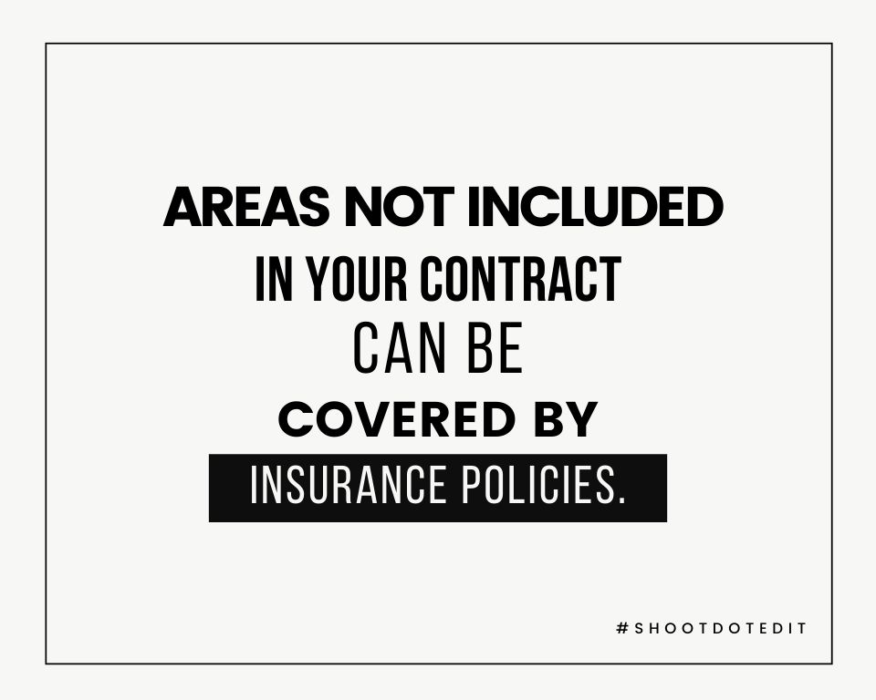 Areas not included in your contract can be covered by insurance policies
