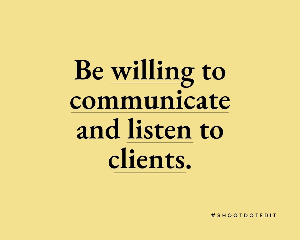 Infographic stating be willing to communicate and listen to clients