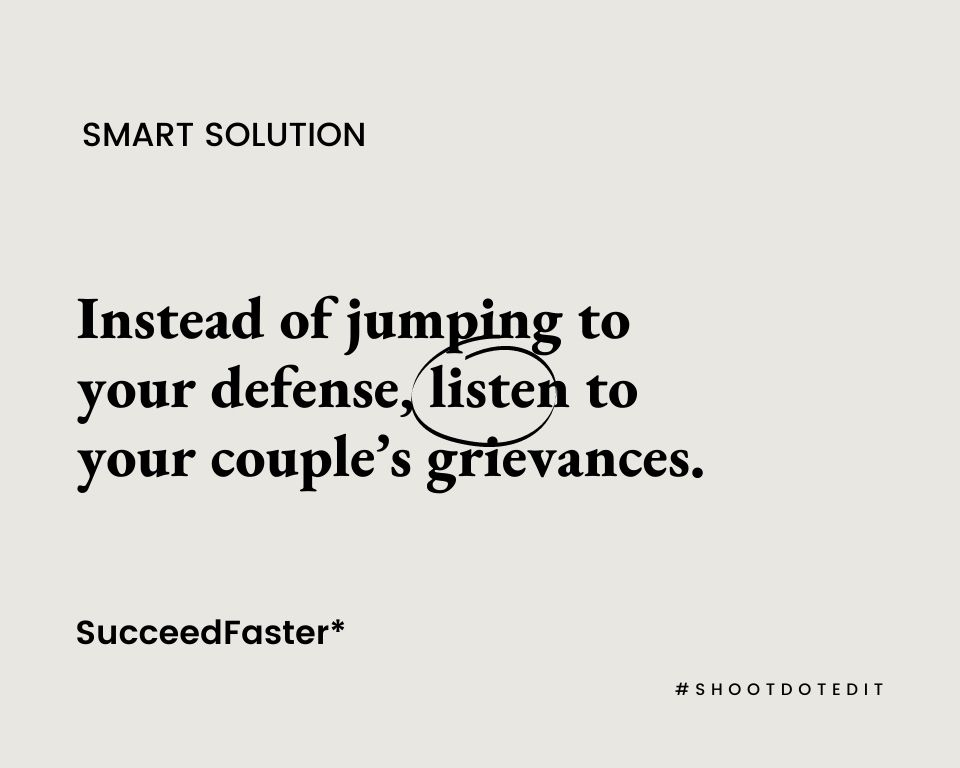 Infographic stating instead of jumping to your defense, listen to your couple's grievances