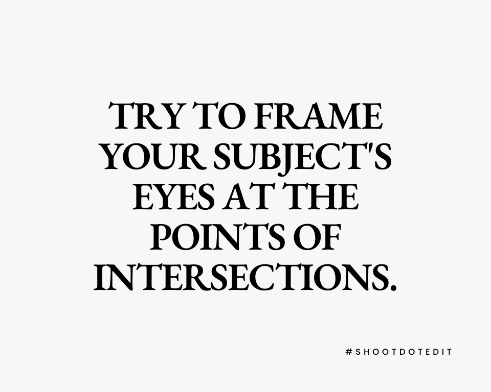 Infographic stating try to frame your subject's eyes at the points of intersections