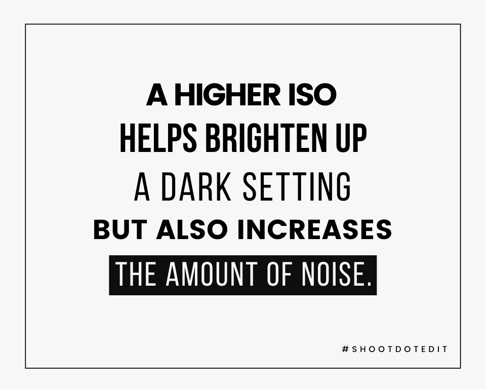 Infographic stating a higher ISO helps brighten up a dark setting but also increases the amount of noise