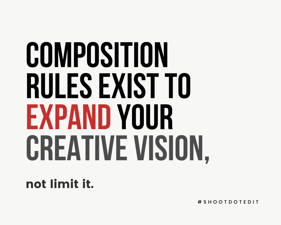 Infographic stating composition rules exist to expand your creative vision, not limit it