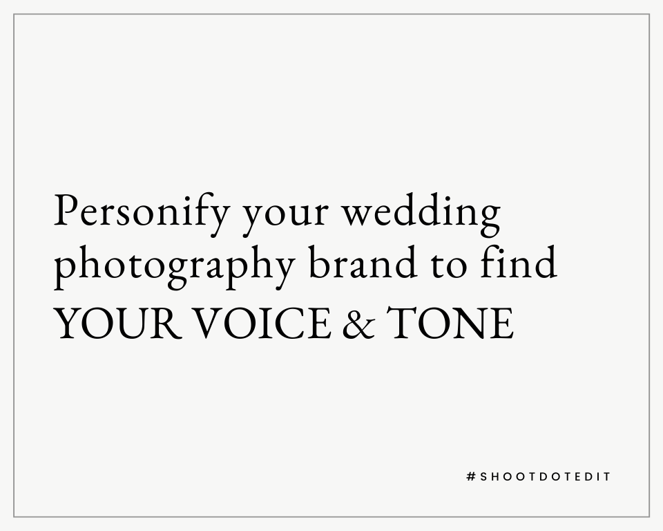 Infographic stating personify your wedding photography brand to find your voice and tone