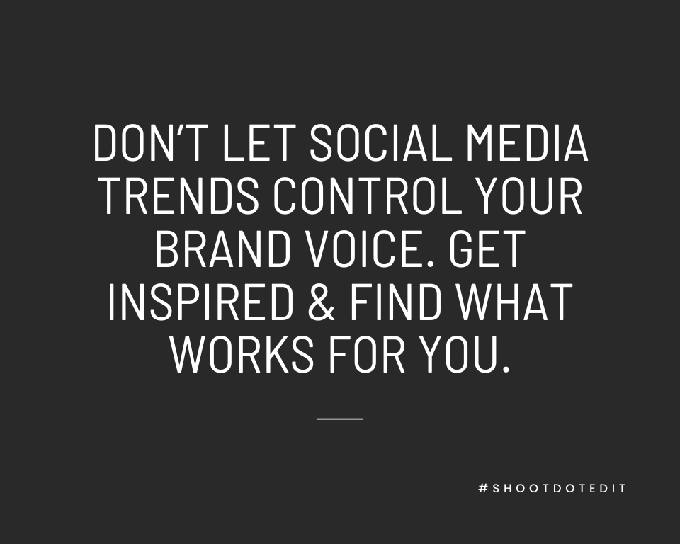 Infographic stating don't let social media trends control your brand voice. Get inspired and find what works for you