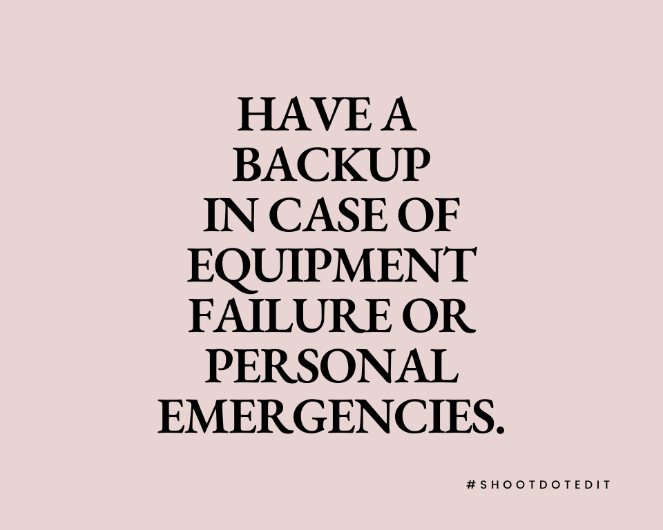 Infographic stating have a backup in case of equipment failure or personal emergencies