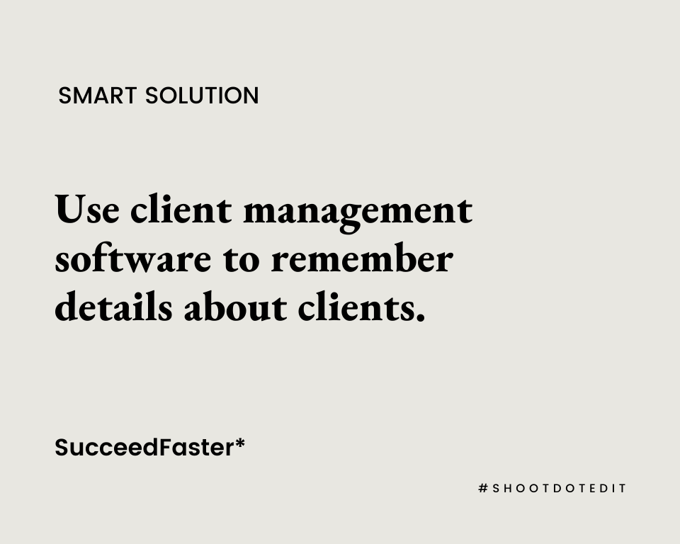 Infographic stating use client management software to remember details about clients