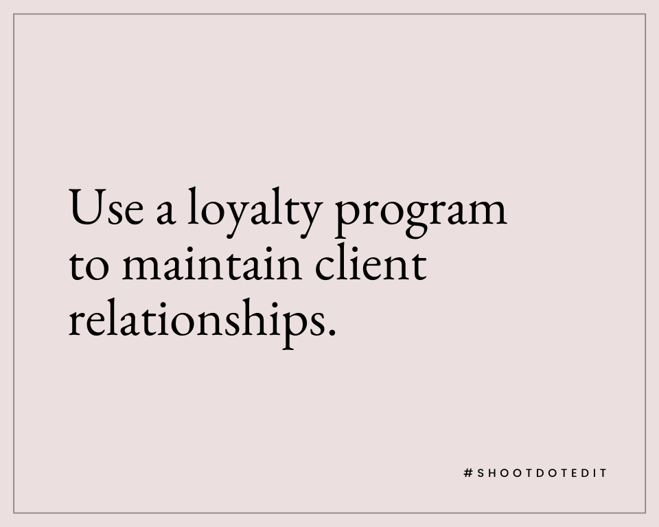 Infographic stating use a loyalty program to maintain client relationships