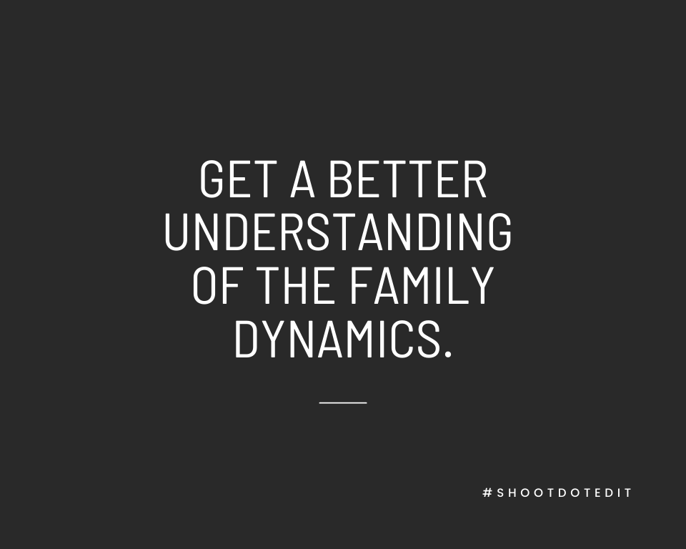 Infographic stating get a better understanding of the family dynamics