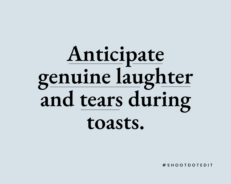 Infographic stating anticipate genuine laughter and tears during toasts