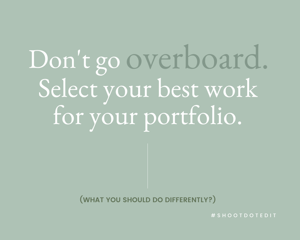 Infographic stating don't go overboard. Select your best work for your portfolio.