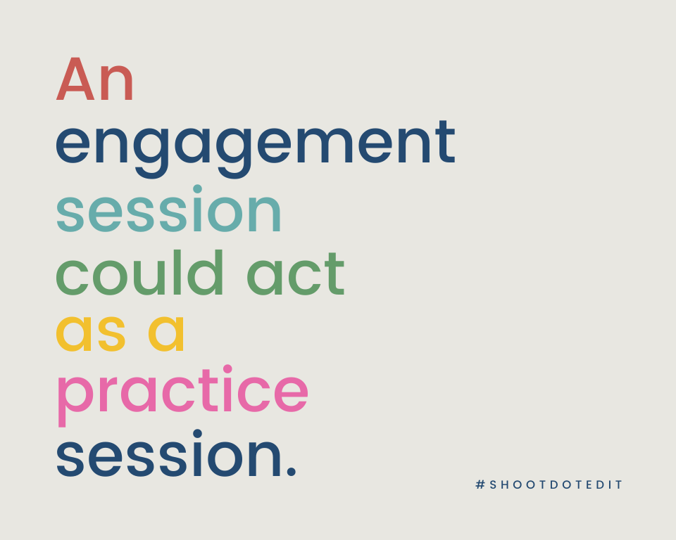 Infographic stating an engagement shoot could act as a practice session