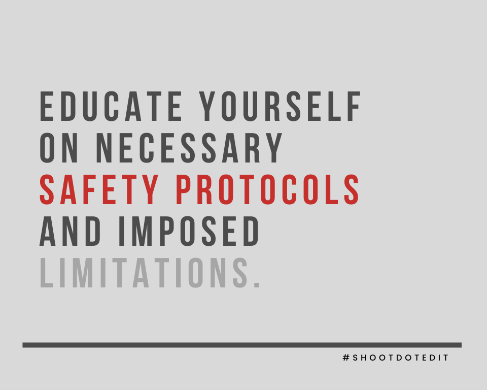 Infographic stating educate yourself on necessary safety protocols and imposed limitations