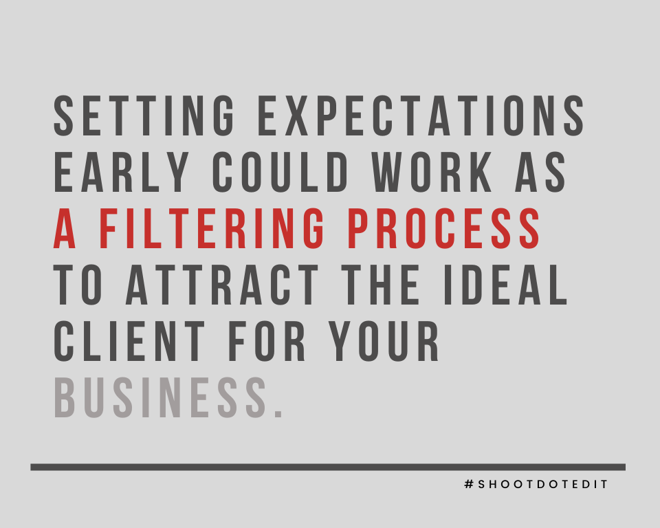 Infographic stating setting expectations early could work as a filtering process to attract the ideal client for your business