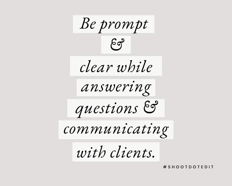 Infographic stating be prompt and clear while answering questions and communicating with clients