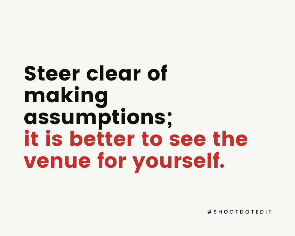 Infographic stating steer clear of making assumptions; it is better to see the venue for yourself