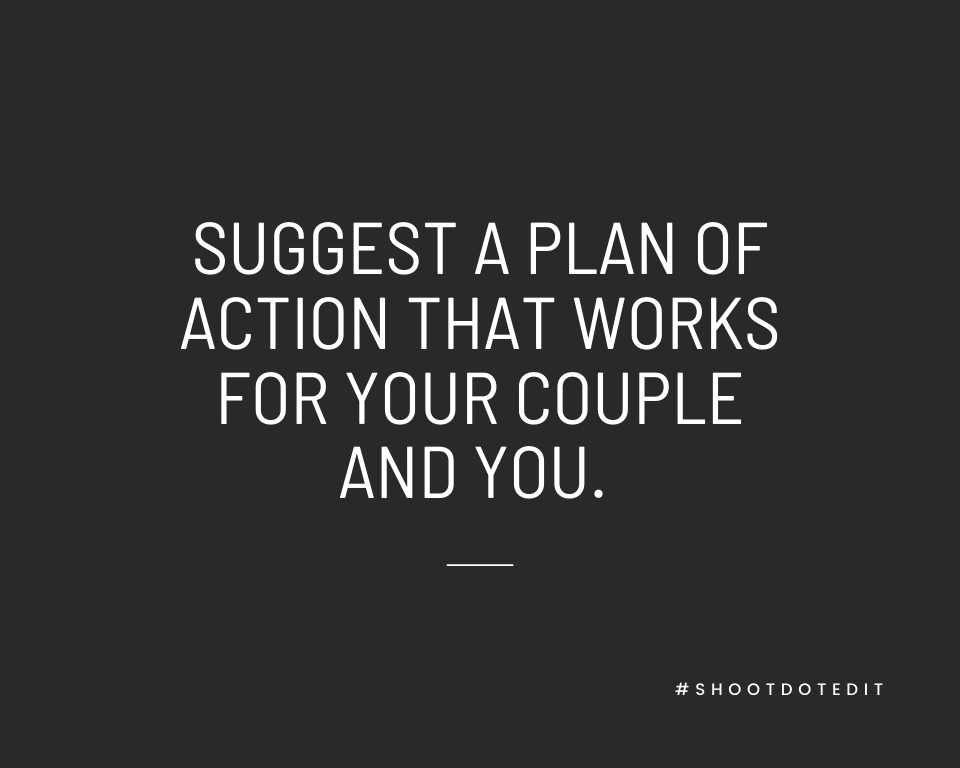 Infographic stating suggest a plan of action that works for your couple and you