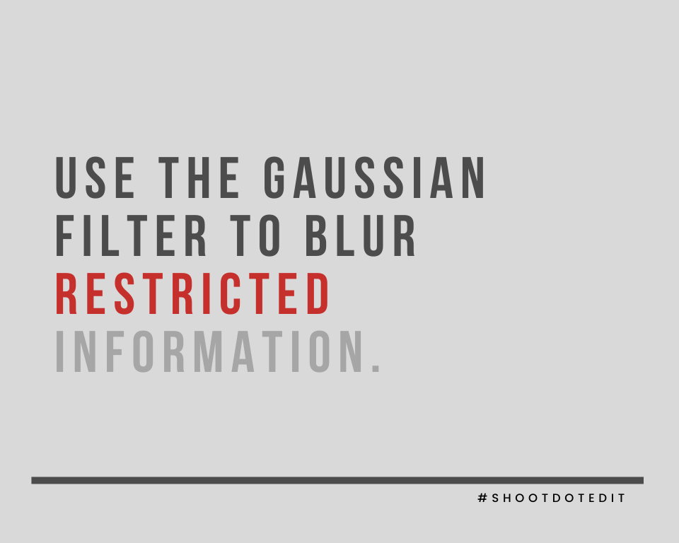 Infographic stating use the gaussian filter to blur restricted information