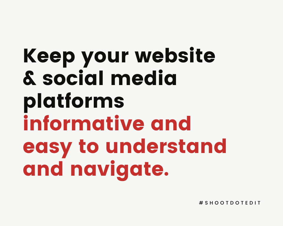 Infographic stating keep your website and social media platforms informative and easy to understand and navigate