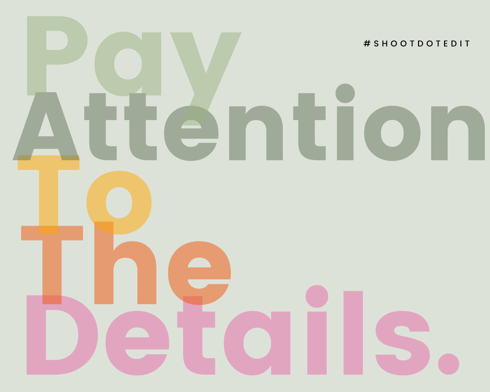 Infographic stating pay attention to the details