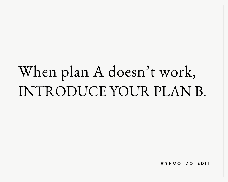 Infographic stating when plan A doesn't work, introduce your plan B