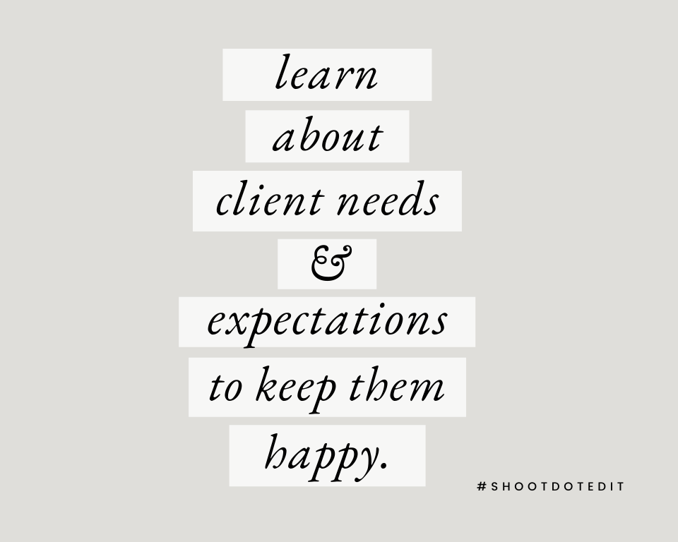 Infographic stating learn about client needs and expectations to keep them happy