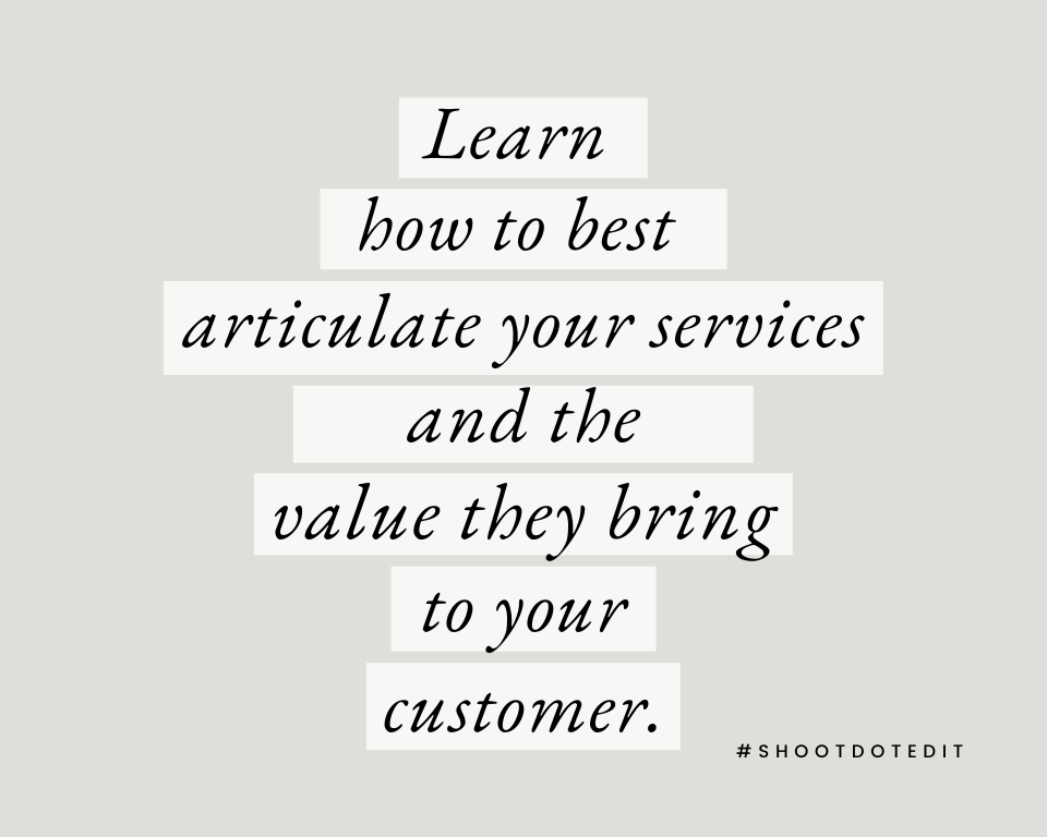 Infographic stating learn how to best articulate your services and the value they bring to your customer