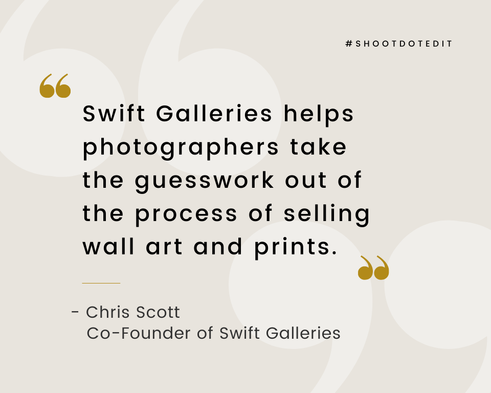 Swift Galleries helps photographers take the guesswork out of the process of selling wall art and prints