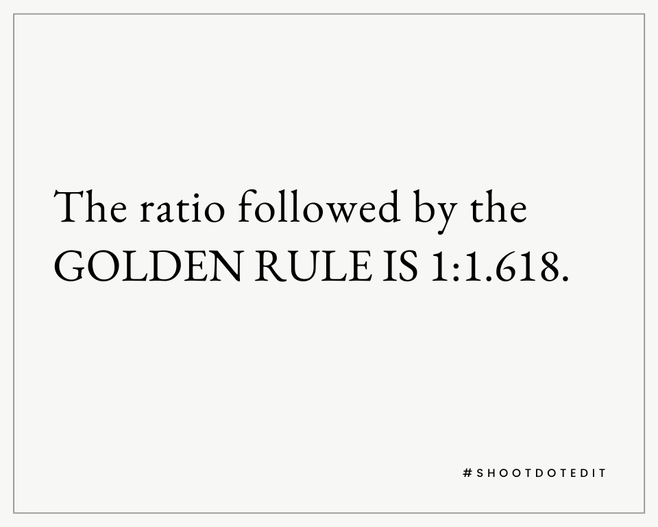 Infographic stating the ratio followed by the golden rule is 1:1.618