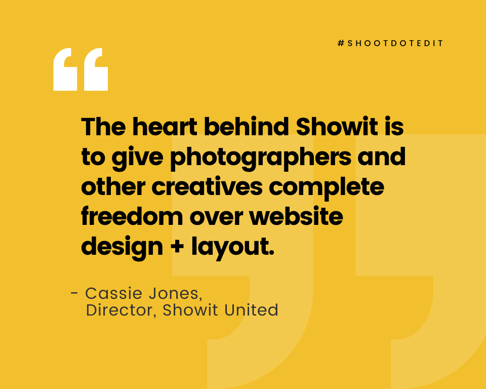 Infographic stating the heart behind Showit is to give photographers and other creatives complete freedom over website design and layout