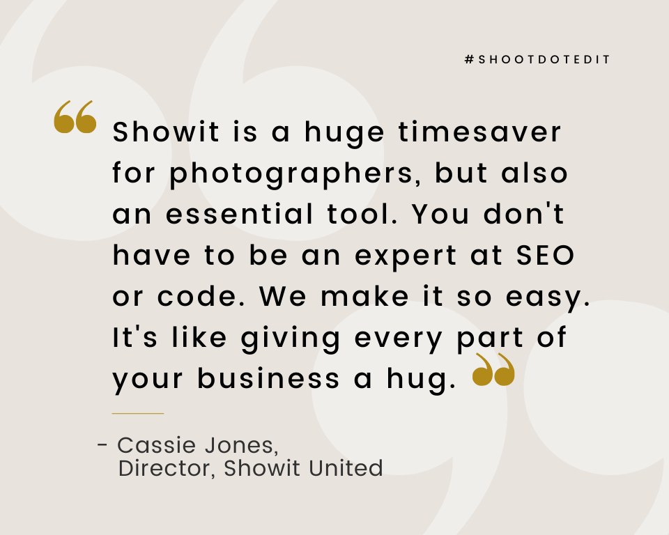 Infographic stating Showit is a huge timesaver for photographers, but also an essential tool. You don't have to be an expert at SEO or code. We make it so easy. It's like giving every part of your business a hug